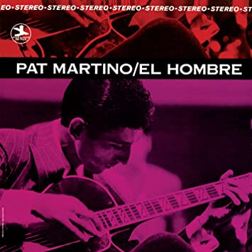 Pat Martino_El Hombre