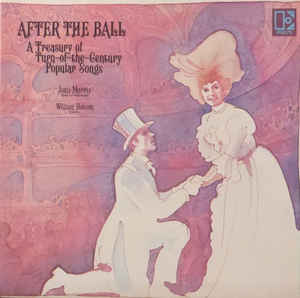 Joan Morris, William Bolcom_After The Ball
