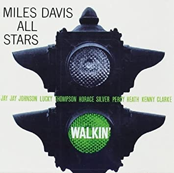 Miles Davis All Stars Walkin