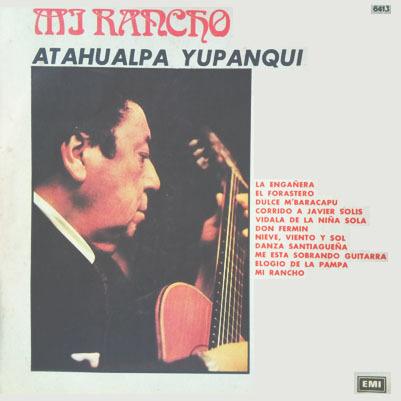 Atahualpa Yupanqui_Mi rancho