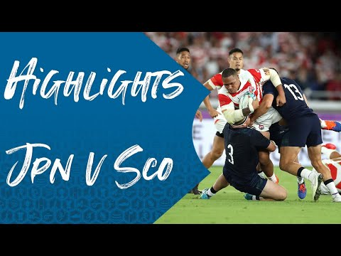 Highlights: Japan v Scotland - Rugby World Cup 2019