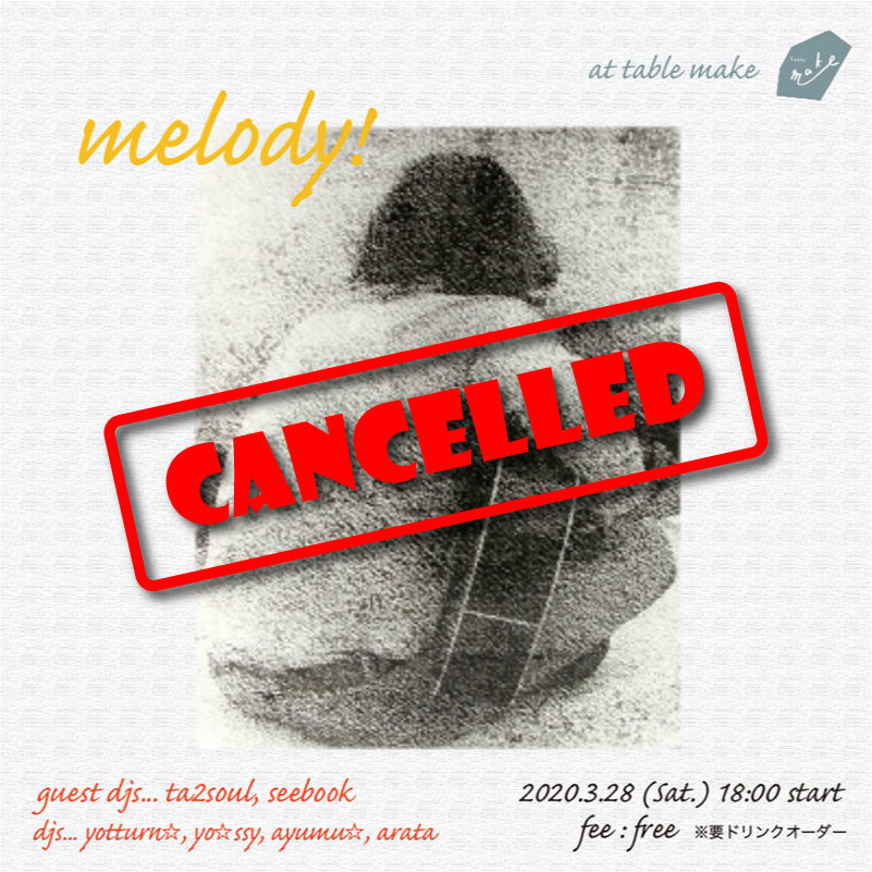 melody_20200328_cancelled