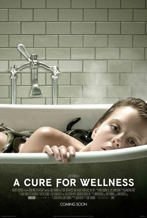 No.676] キュア 〜禁断の隔離病棟〜(A Cure for Wellness) <70点 ...