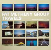 Pat Metheny Group - Travels - 1983