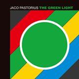 ジャコ・パストリアス グリーン・ライト The Green Light