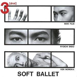 SOFT BALLET 3[drai]_3